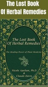 The Lost Book of Herbal Remedies Review [Updated] : The Lost Book of Herbal Remedies with Nicole Apelian by 2021.reviews